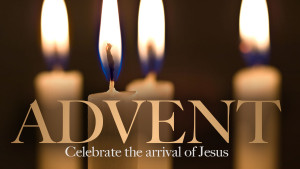 Advent. Celebrate to birth of Jesus